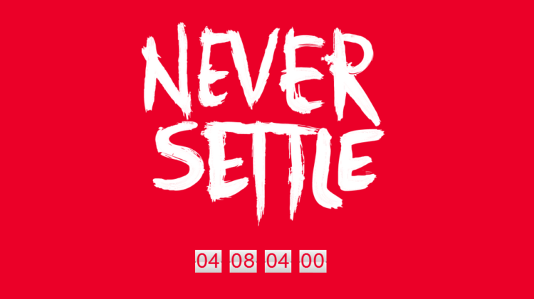 Never settle лозунг OnePlus
